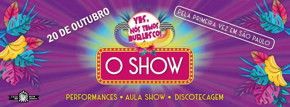 Festival burlesco - festival Yes, Nós Temos Burlesco - pocket - Casa do Baixo Augusta - Sexlog