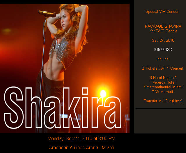 SKAKIRA - Special VIP Concert - PACKAGE SHAKIRA for TWO People