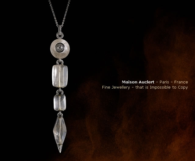 Maison Auclert - Paris - France - Fine Jewellery - that is Impossible to Copy